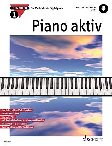 Piano aktiv: Die Methode für Digitalpiano. Band 1. Klavier.
